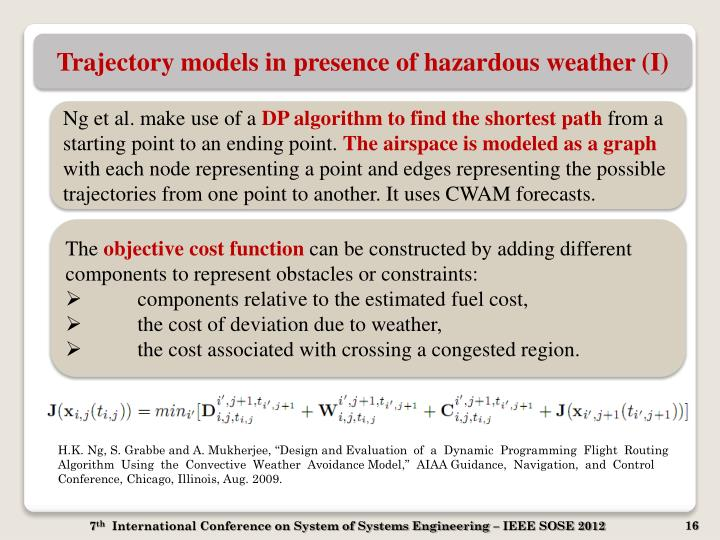 Trajectory models in presence of hazardous weather (I)
