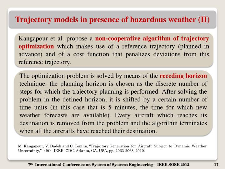 Trajectory models in presence of hazardous weather (II)