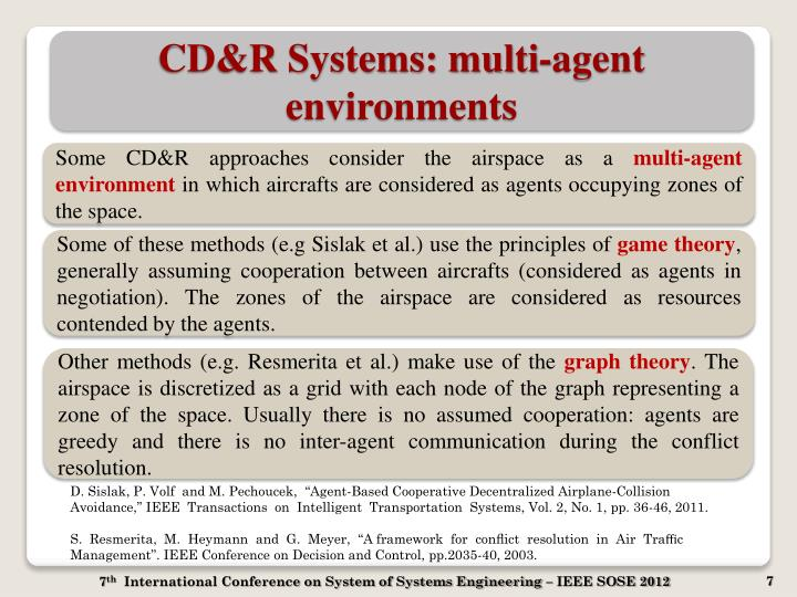 CD&R Systems: multi-agent environments