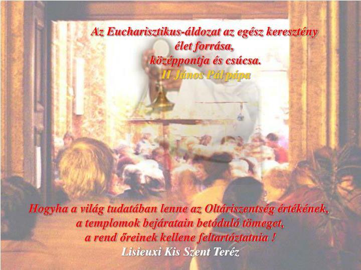 Az Eucharisztikus-áldozat az egész keresztény