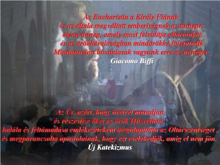 Az Eucharistia a Király Fiának