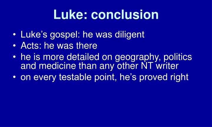Luke: conclusion
