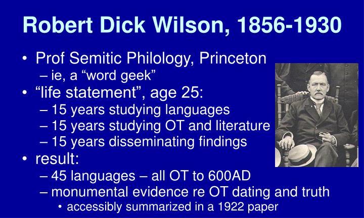 Robert Dick Wilson, 1856-1930