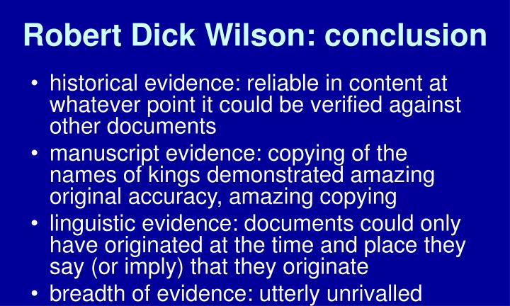 Robert Dick Wilson: conclusion