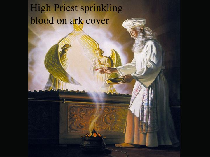 High Priest sprinkling blood on ark cover