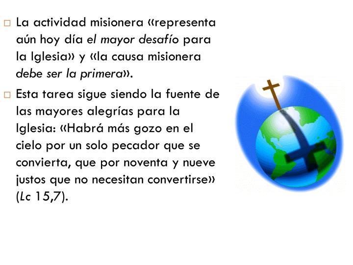 La actividad misionera «representa aún hoy día