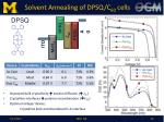 solvent annealing of dpsq c 60 cells