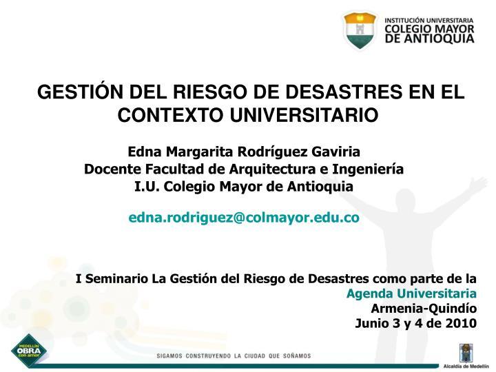 GESTIÓN DEL RIESGO DE DESASTRES EN EL CONTEXTO UNIVERSITARIO