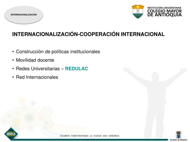 INTERNACIONALIZACIÓN-COOPERACIÓN INTERNACIONAL
