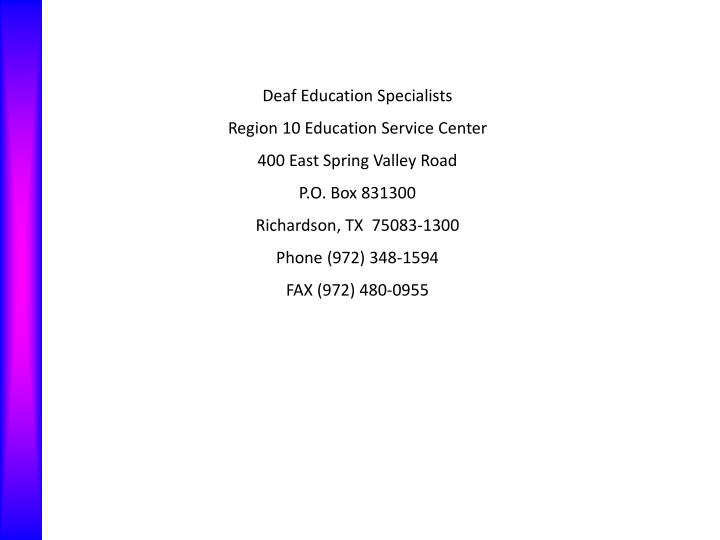 Deaf Education Specialists