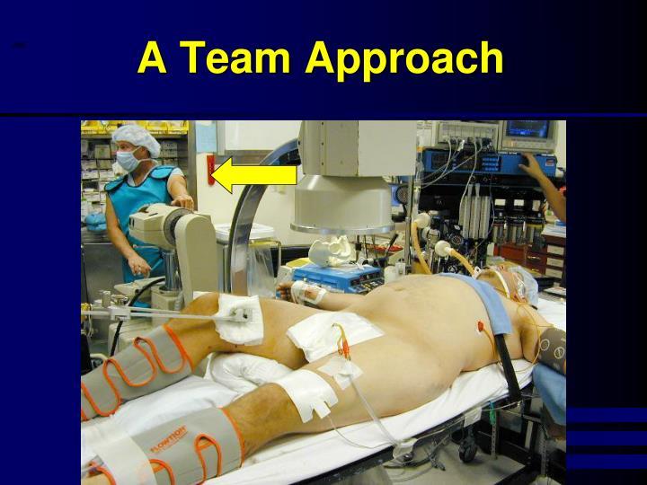 A Team Approach