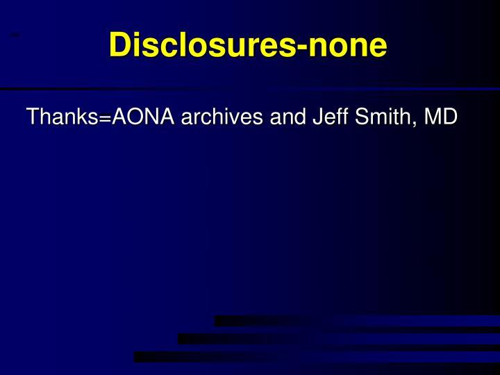 Disclosures-none