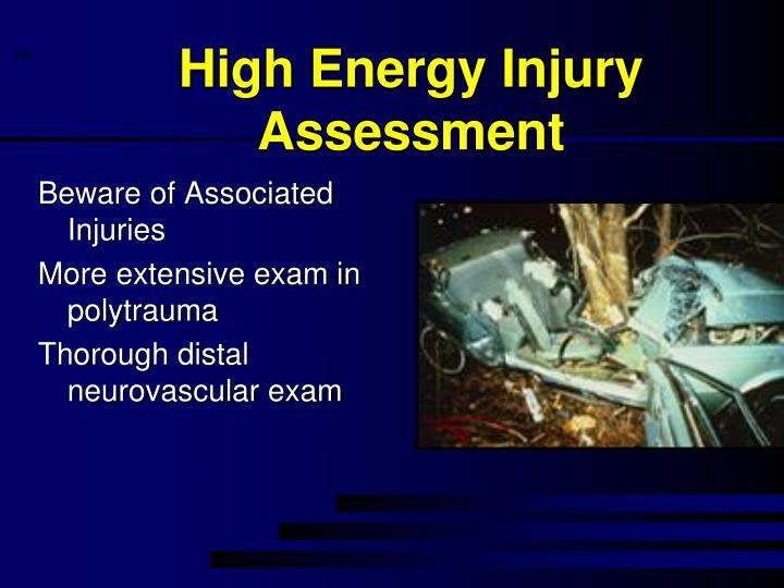 High Energy Injury Assessment