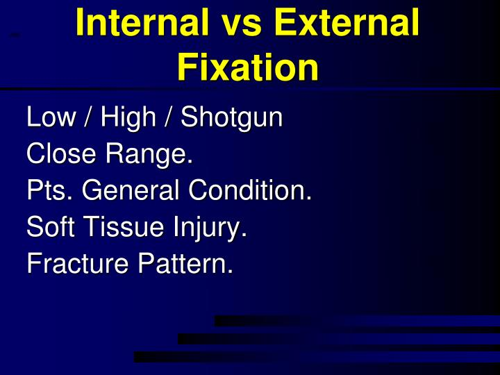 Internal vs External Fixation