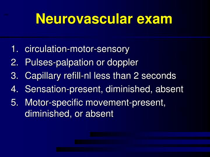 Neurovascular exam