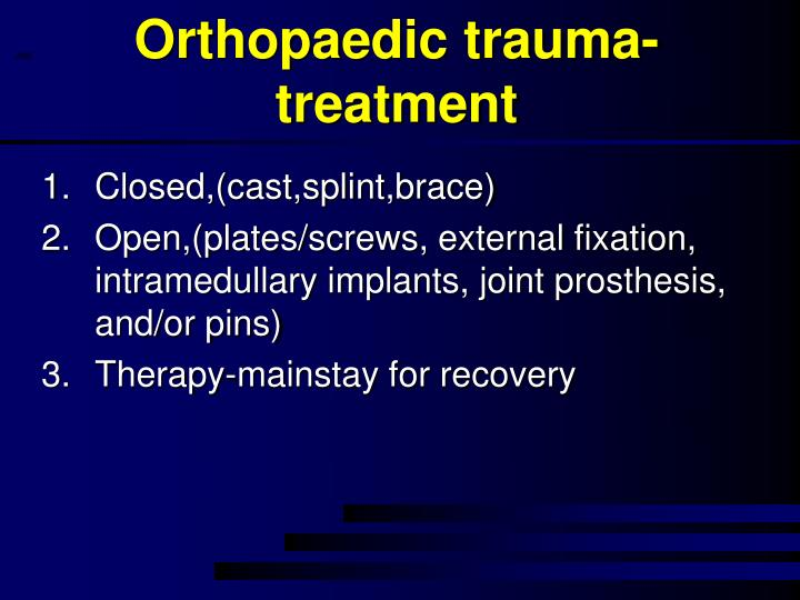 Orthopaedic trauma-treatment