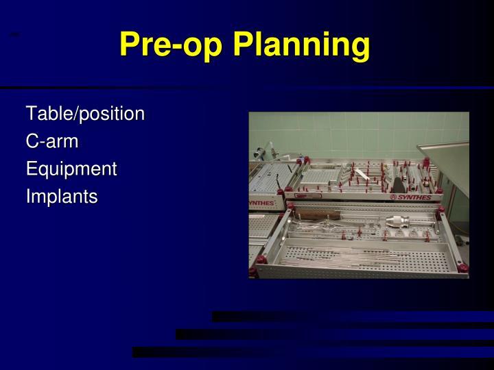 Pre-op Planning