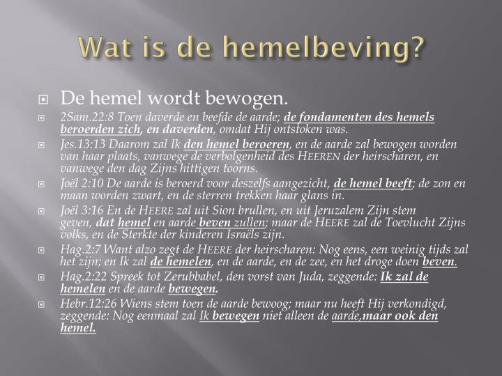 Wat is de hemelbeving
