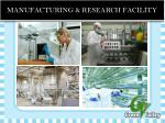 manufacturing research facility