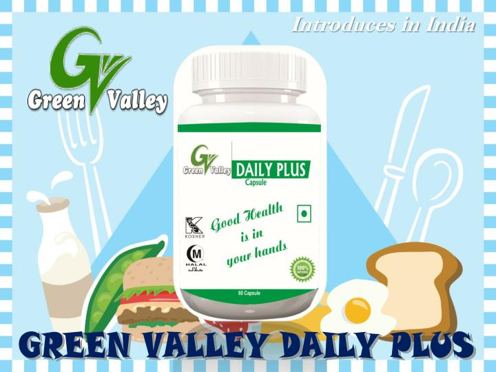 Green valley daily plus