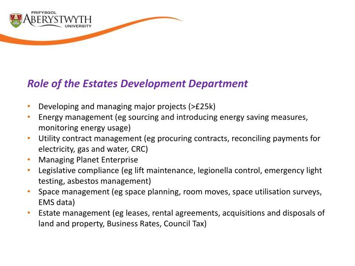 Role of the Estates Development Department