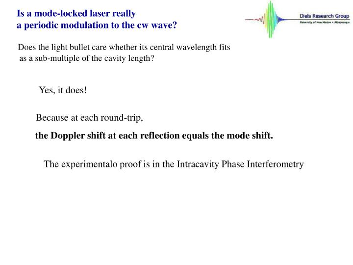Is a mode-locked laser really