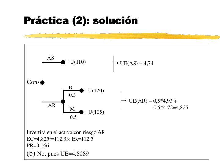 Práctica (2): solución