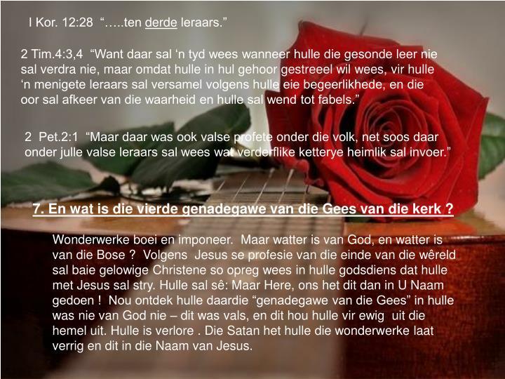 """I Kor. 12:28  """"…..ten"""