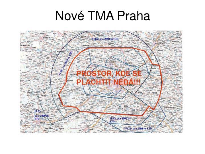 Nové TMA Praha