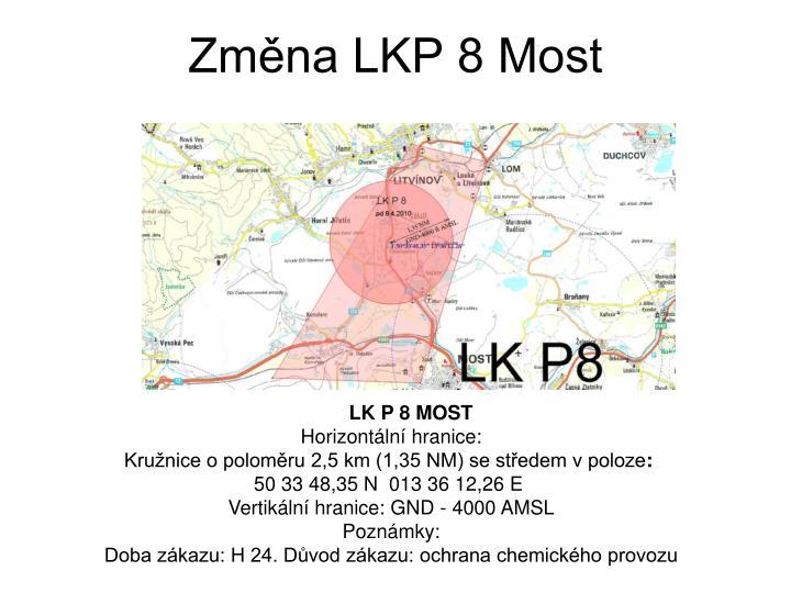 Změna LKP 8 Most