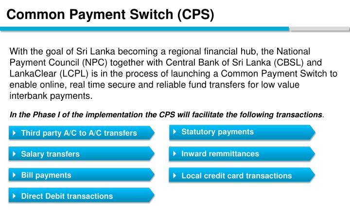 Common Payment Switch (CPS)