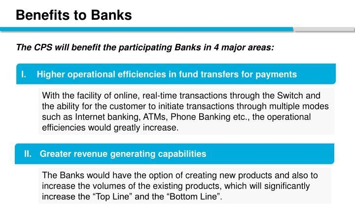 Benefits to Banks