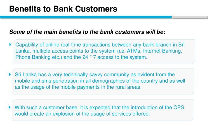 Benefits to Bank Customers