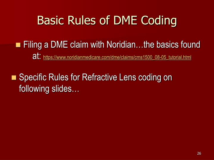 Basic Rules of DME Coding