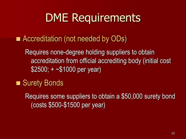 DME Requirements