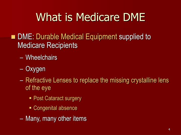 What is Medicare DME