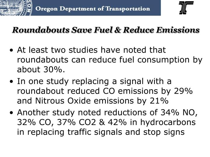 Roundabouts Save Fuel & Reduce Emissions