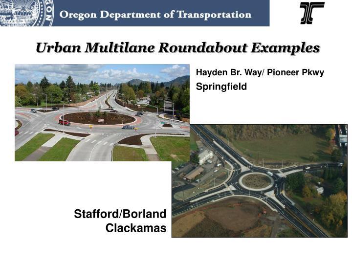 Urban Multilane Roundabout Examples