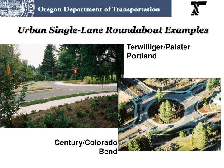 Urban Single-Lane Roundabout Examples