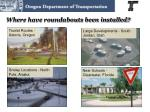 where have roundabouts been installed
