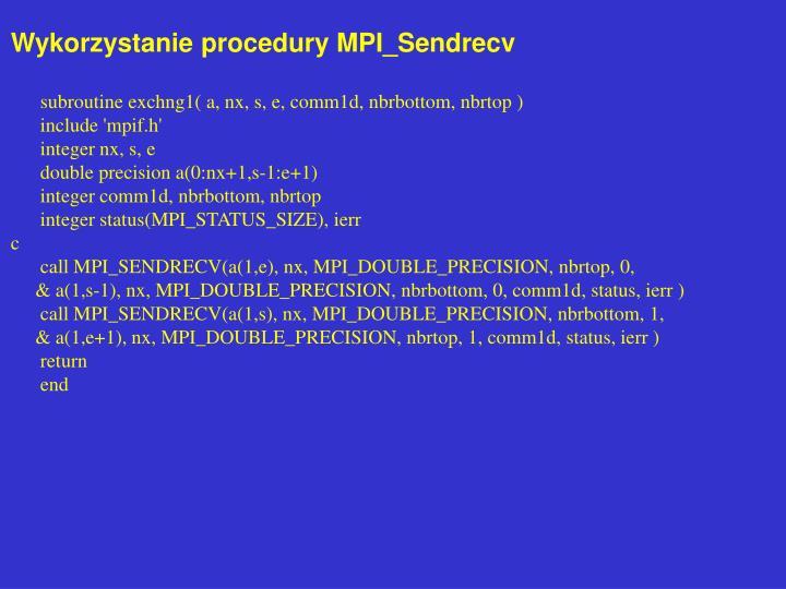 Wykorzystanie procedury MPI_Sendrecv