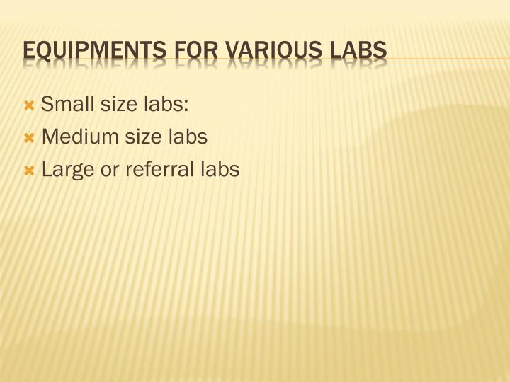 Small size labs: