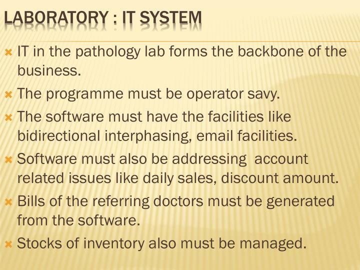 IT in the pathology lab forms the backbone of the business.