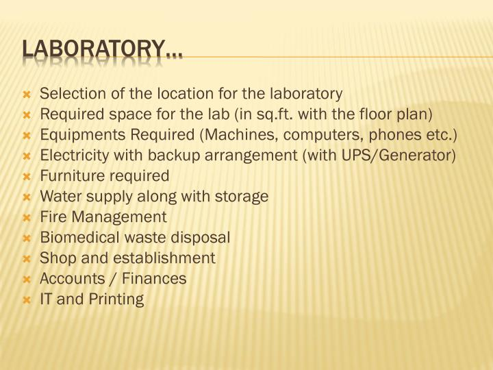 Selection of the location for the laboratory