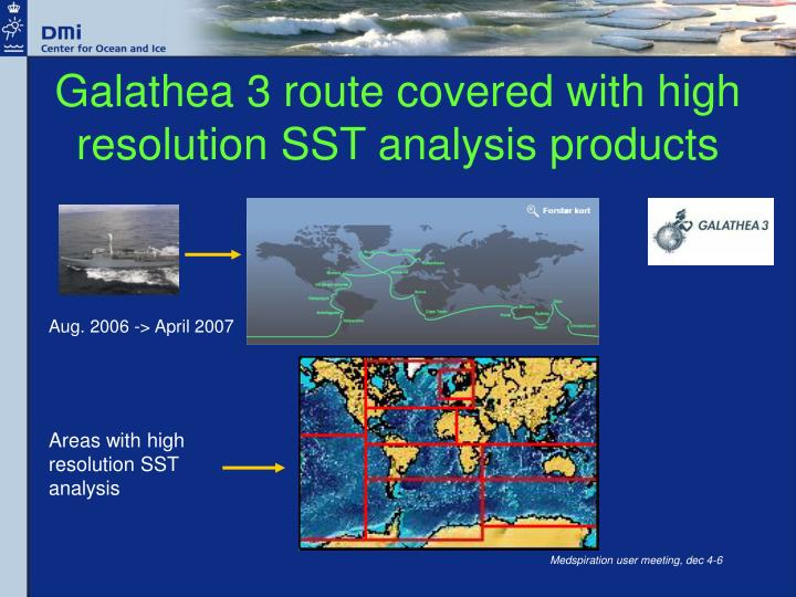 Galathea 3 route covered with high resolution SST analysis products