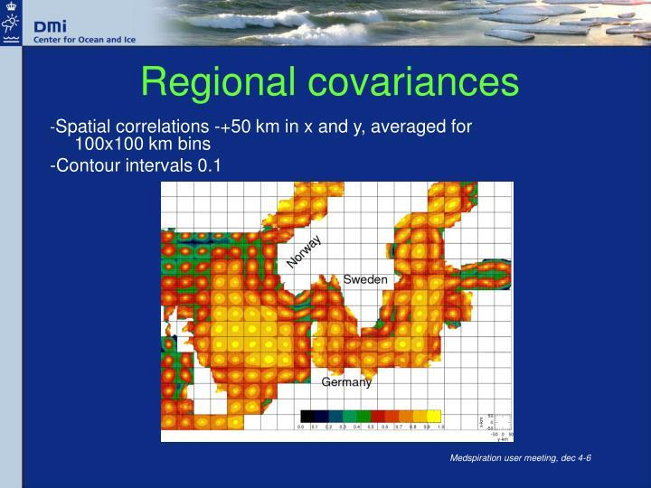 Regional covariances