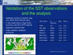 validation of the sst observations and the analysis