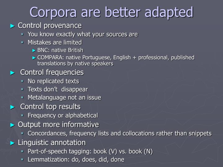 Corpora are better adapted