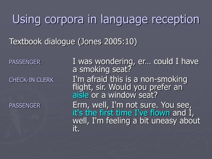 Using corpora in language reception