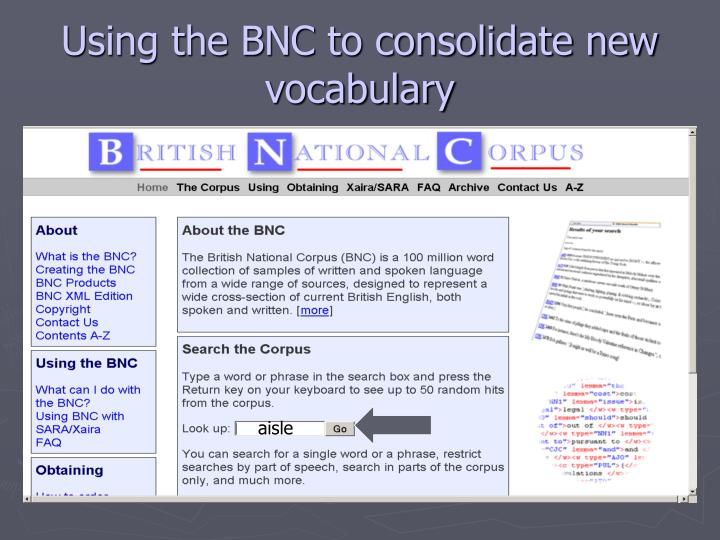 Using the BNC to consolidate new vocabulary